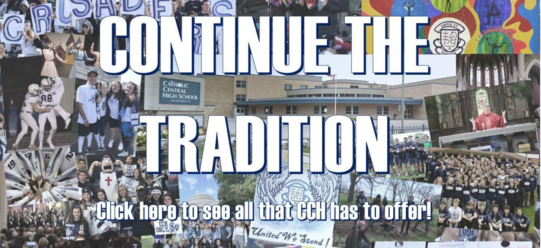 Continue the tradition at CCH