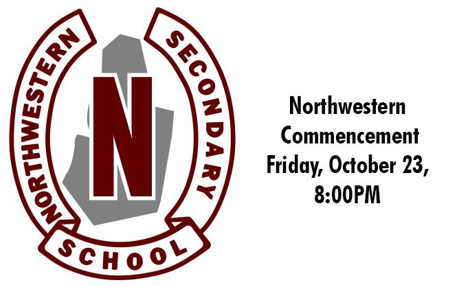 Stratford Northwestern Secondary School historic logo. Text: Northwestern Commencement Friday, October 23, 8:00 PM
