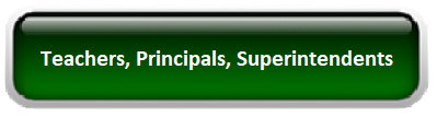 Select Button: Teachers, Principals, Superintendents