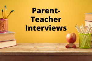 Parent-Teacher Interviews