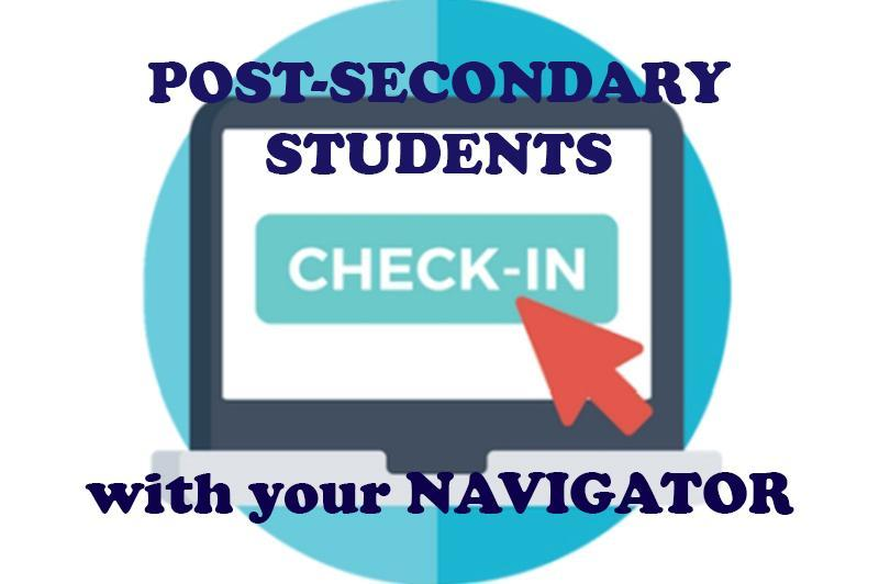 Don't forget to do your check-in's with Post-Secondary Navigator . Featured Photo