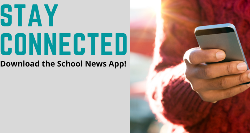 Stay Connected and Download the School News App! Featured Photo