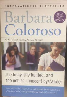 The Bully, The Bullied, and the Not-so-Innocent Bystander Book Cover