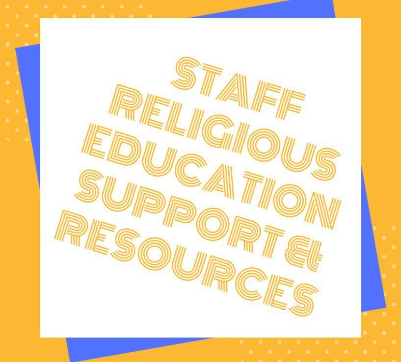Staff Religious Support and resources