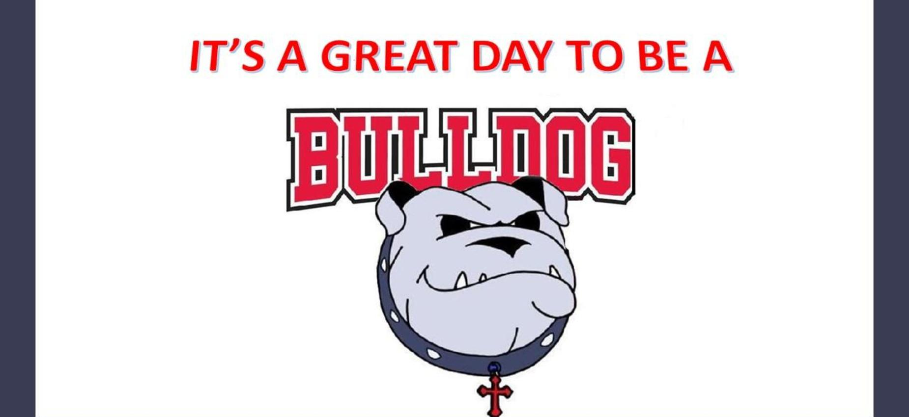 It's a Great Day to be a Bulldog