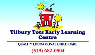 Tilbury Tots Early Learning Centre - Quality educational child care - 519-682-0804