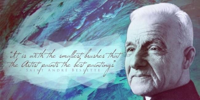 Saint André Bessette graphic with quote