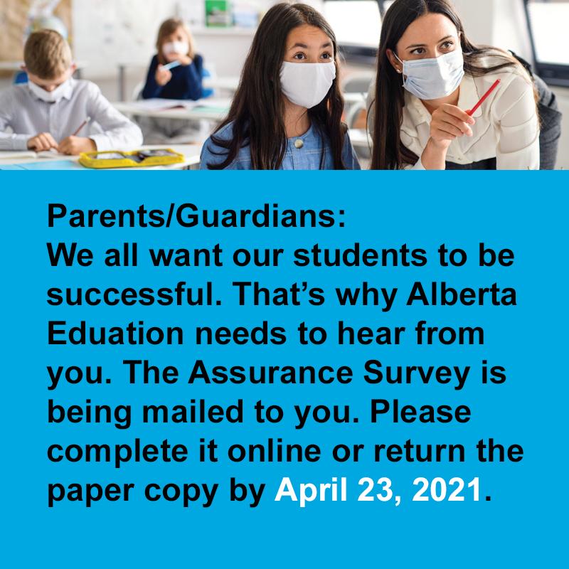 Parents/Guardians: Complete the Alberta Education Assurance Survey by April 23 Featured Photo