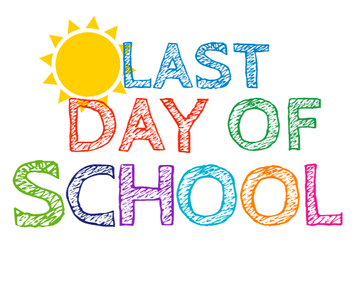 Last Day of School - Friday June 25 Featured Photo