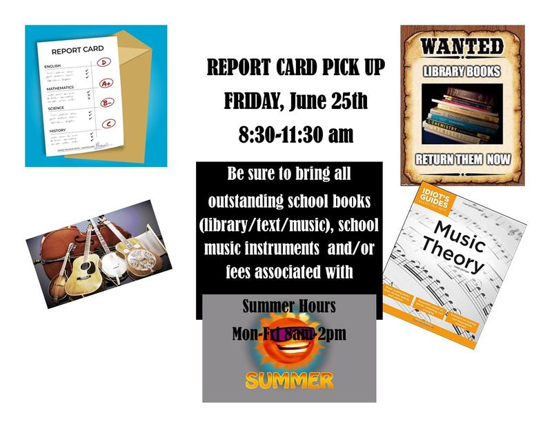 Report Card Pick up/Summer Hours Featured Photo