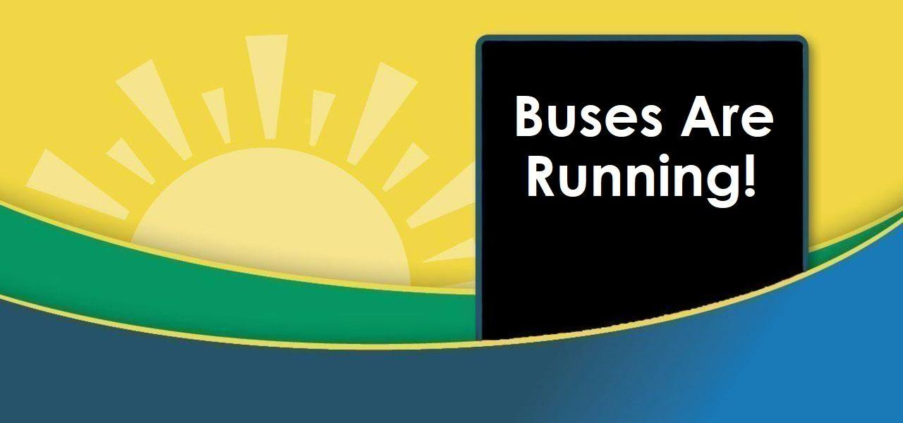 Buses are running