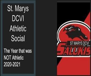 St. Marys DCVI Athletic Social. The year that was NOT athletic 2020-2021