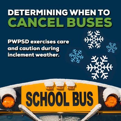 Determining when to cancel buses – PWPSD exercises care and caution during times of inclement weather Featured Photo