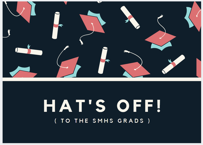 hats off to our Grads