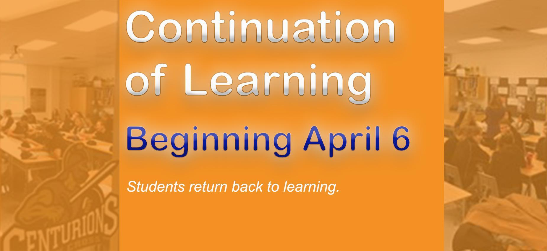 Students Return to Learning April 6