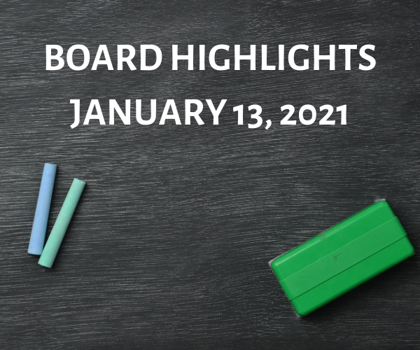 Board Highlights-January 13, 2021 Featured Photo