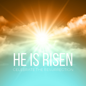 he is risen text with sunset in the background
