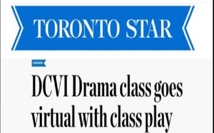 Toronto Star DCVI Drama class goes virtual with class play