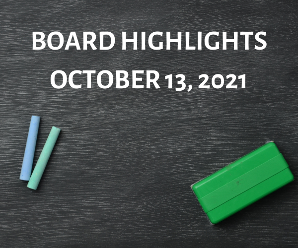 Board Highlights - October 13, 2021 Featured Photo