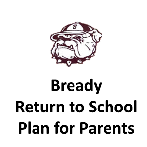 Click here to download the Bready Return to School Plan for Parents Featured Photo