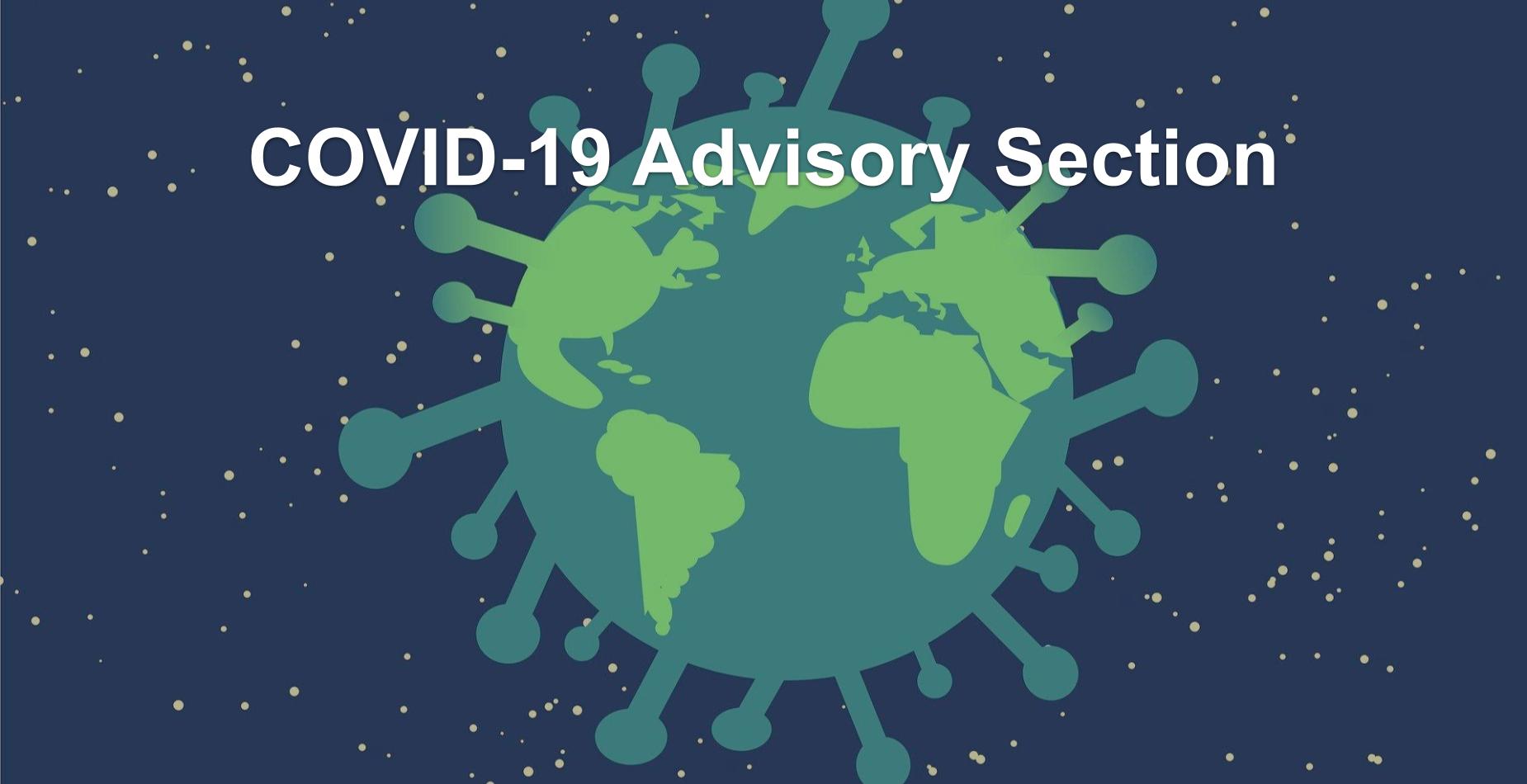 COVID-19 Advisory Section