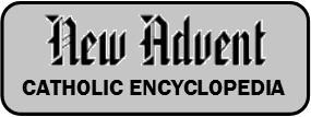 New Advent Catholic Encyclopedia