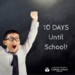 boy with chalkboard that reads 10 days until school
