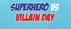Hero-Villian Day.png