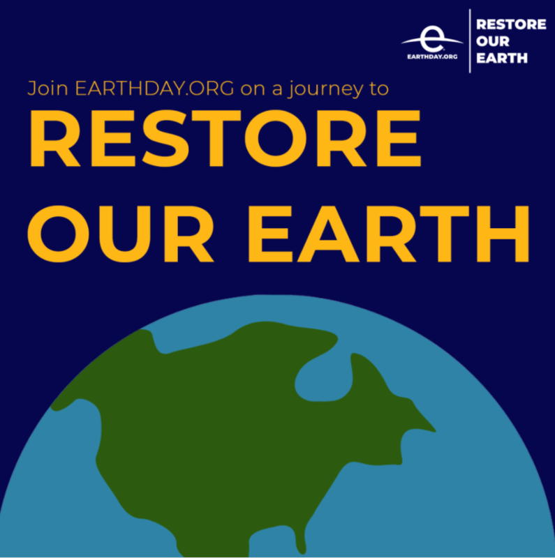 Earth Day 2021 – Restore Our Earth Featured Photo