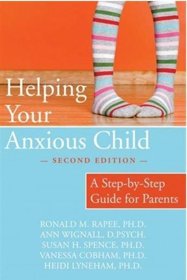Helping Your Anxious Child: A Guide for Parents Book Cover
