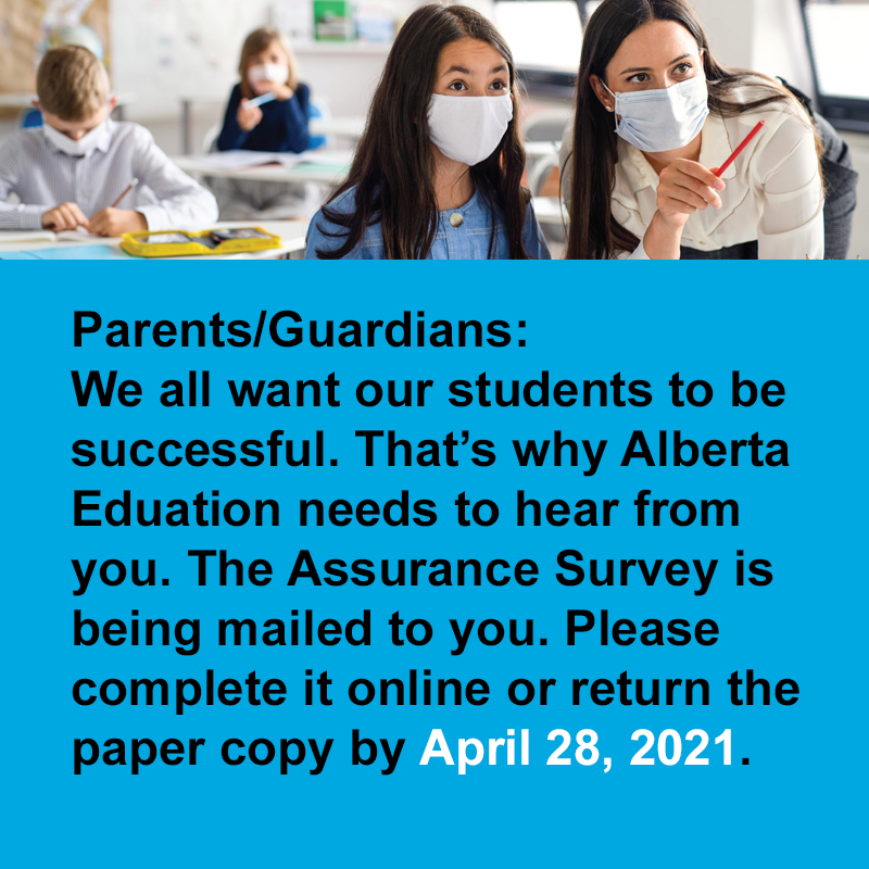 Parents/Guardians: Alberta Education Assurance Survey completion deadline extended to April 28, 2021 Featured Photo