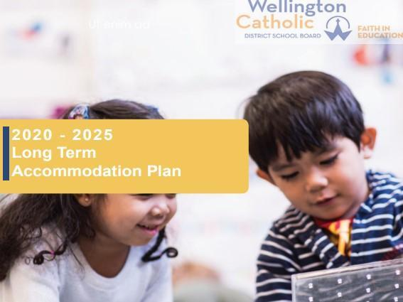 JUST RELEASED - Wellington Catholic 2020-2025 Long Term Accommodation Plan Featured Photo