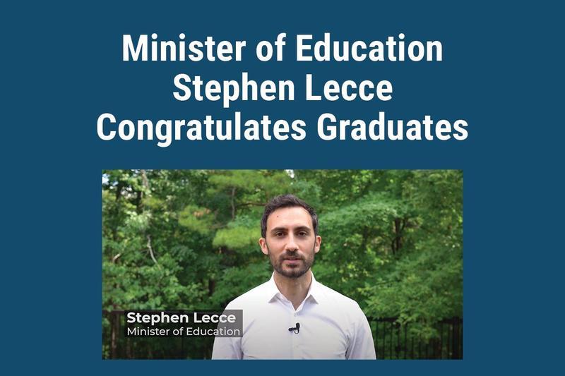 Minister of Education Stephen Lecce Congratulates Graduates. Screenshot from video of Lecce