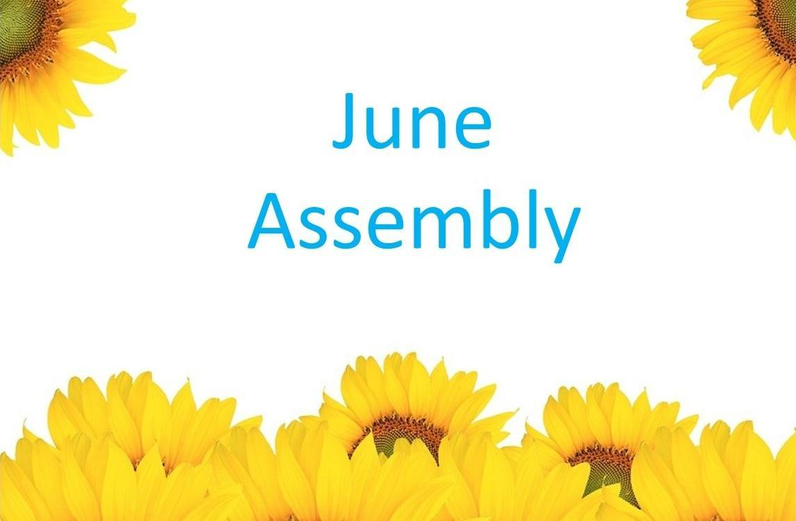 June Assembly