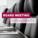 Board Highlights
