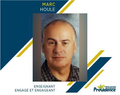 Marc Houle : enseignant engagé et engageant! Featured Photo