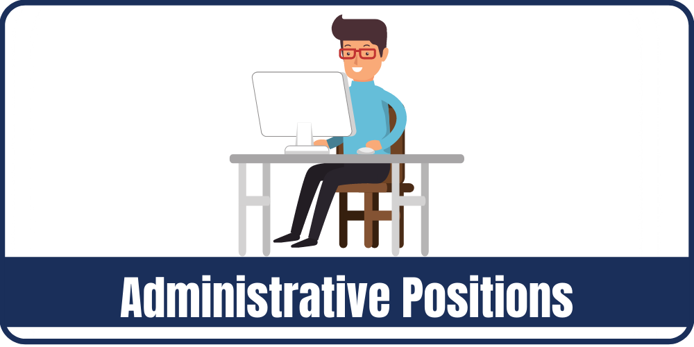Administrative Positions