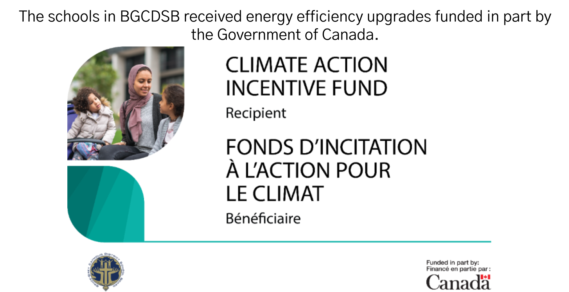 The schools in BGCDSB received energy efficiency upgrades funded in part by the Government of Canada.