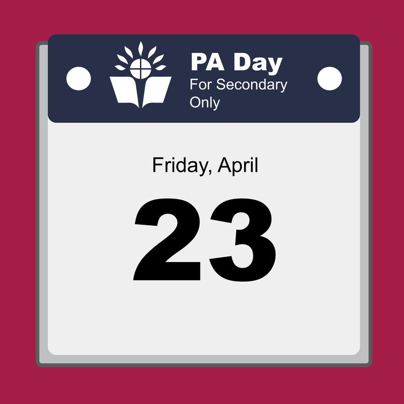 Just a reminder that TOMORROW (Friday April 23) is a PA Day for Secondary students ONLY.