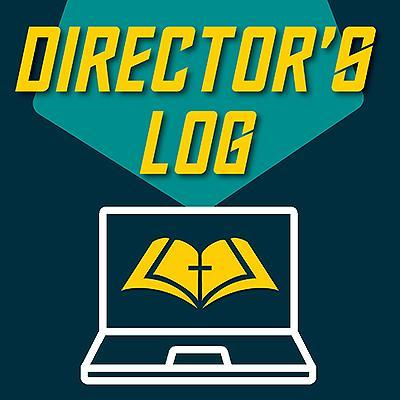Director's Log