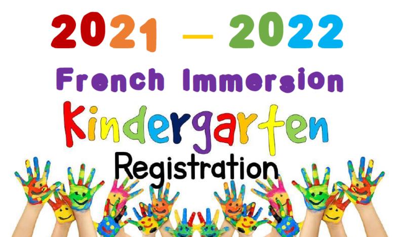 2021-2022 French Immersion Kindergarten Registration