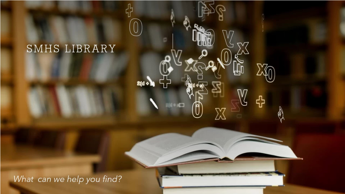 SMHS Library what can we help you find