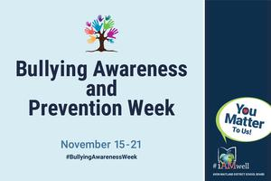 Image of tree made up of handprints. Bullying Awareness and Prevention Week. November 15-21. #BullyingAwarenessWeek. You matter to us. #iAMwell. Avon Maitland District School Board logo