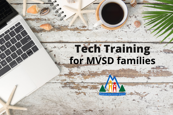 Tech Training for MVSD families