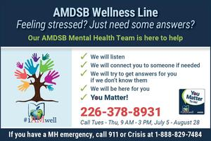 AMDSB Wellness Line. #iAMwell tree logo. AMDSB's You Matter to us sticker. If you have a MH emergency, call 911 or Crisis at 1-888-829-7484