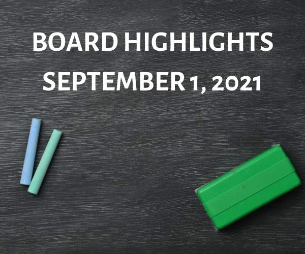 Board Highlights - September 1, 2021 Featured Photo