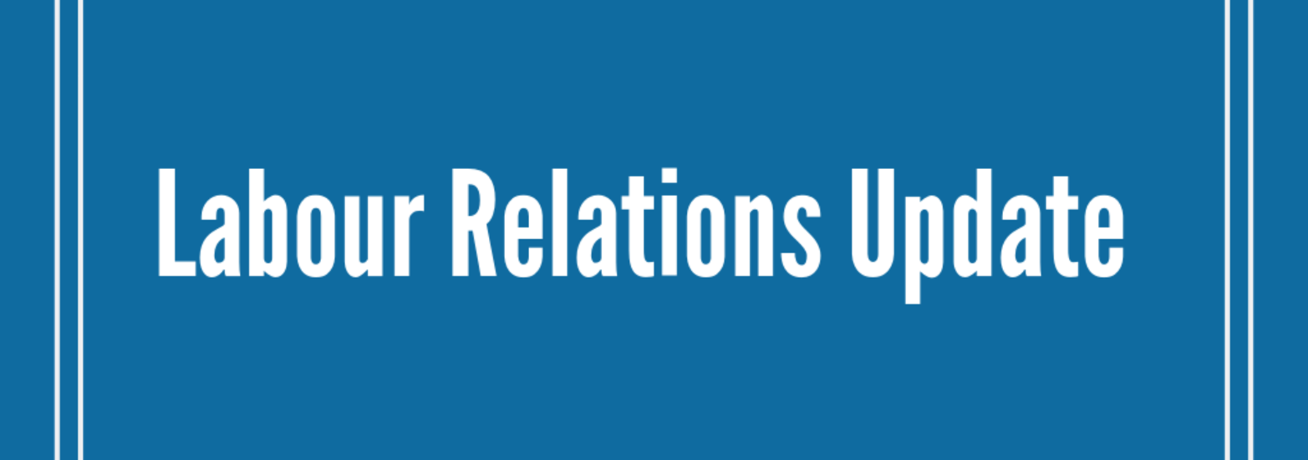 Labour Relations Update