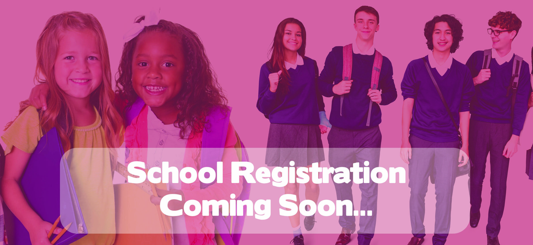 School Registration Coming Soon