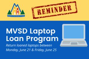 MVSD Laptop Loan Program Return