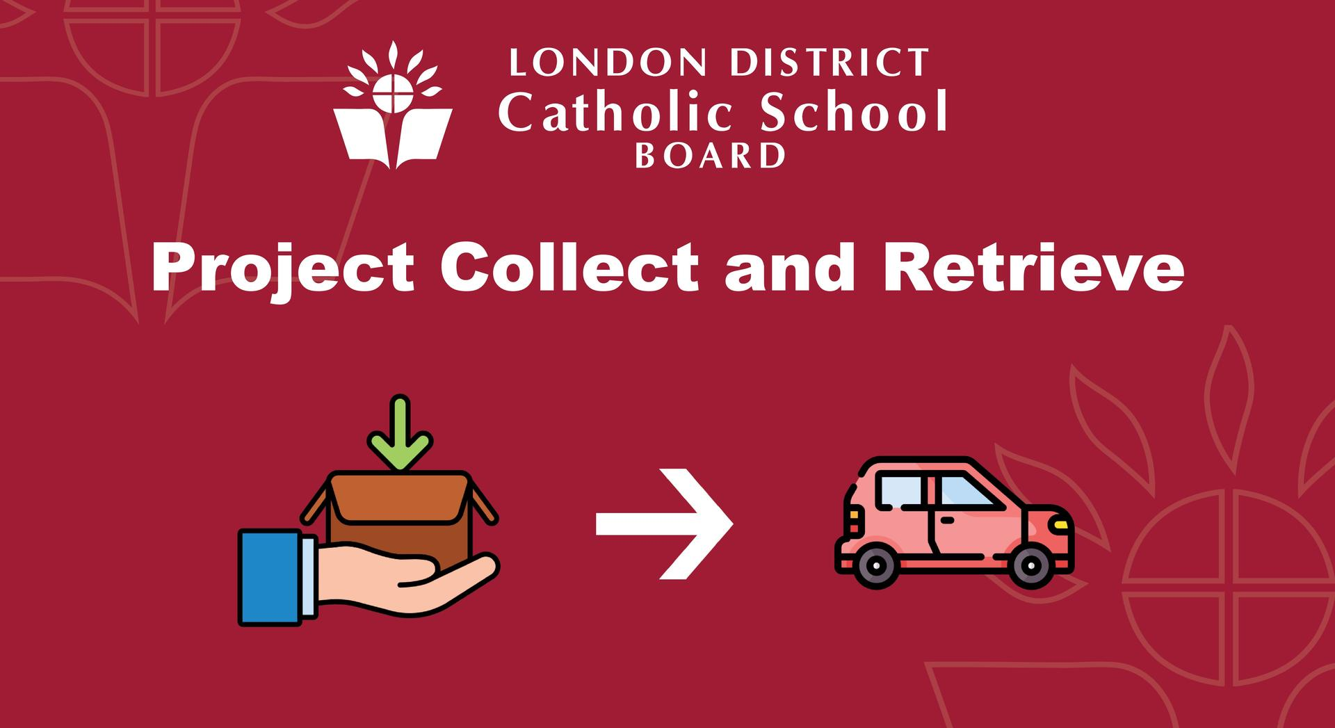 Project Collect and Retrieve Banner